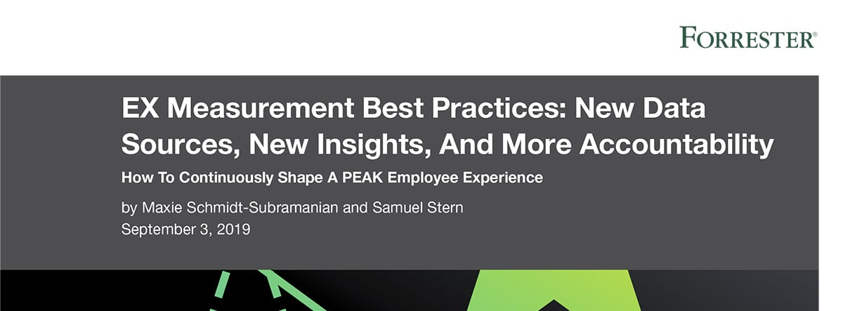 Forrester EX Measurement Best Practices: New Data Sources, New Insights, More Accountability